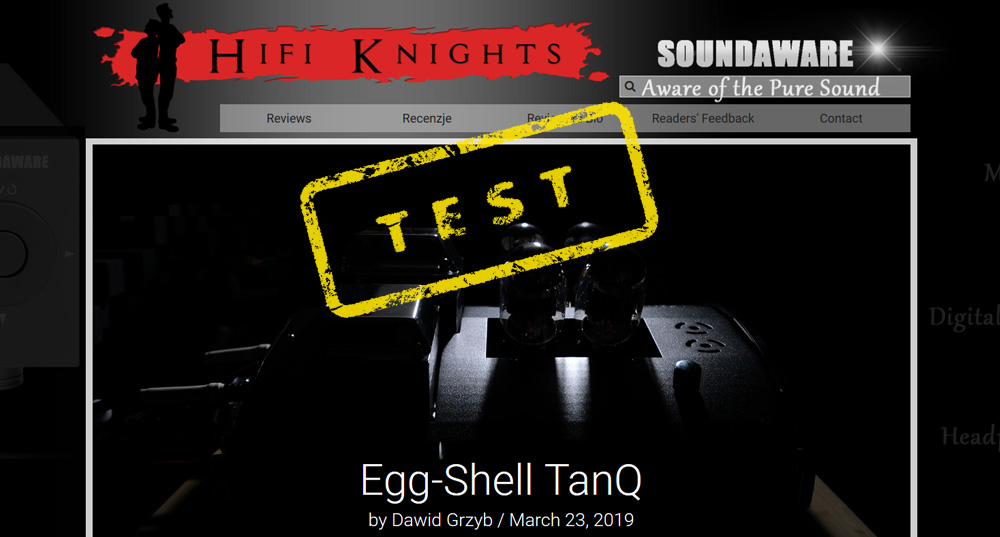 HiFi Knights - EGG-SHELL TanQ review